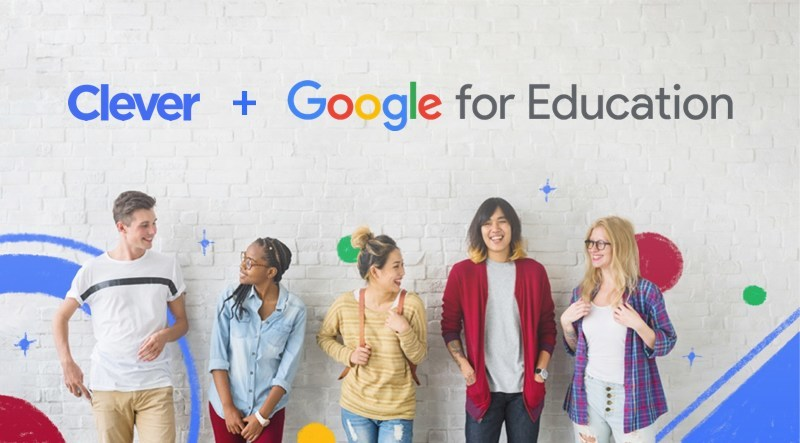 CLEVER AND GOOGLE PARTNER TO STREAMLINE ACCESS TO GOOGLE CLASSROOM